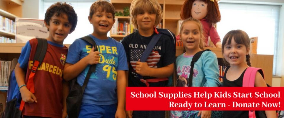 School Supplies Help Kids Start School Ready to Learn - Donate Now!